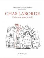 Chas Laborde, un homme dans la foule