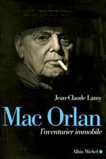 Mac Orlan, l'aventurier immobile