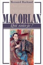 Qui suis-je ? Mac Orlan