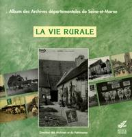 La Vie rurale