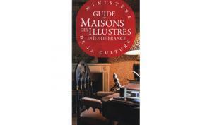 Guide des maisons des Illustres