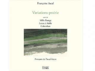 """Couverture du livre """"Variations Prairie"""" de Françoise Ascal, illustré de peintures de Pascal Geyre"""